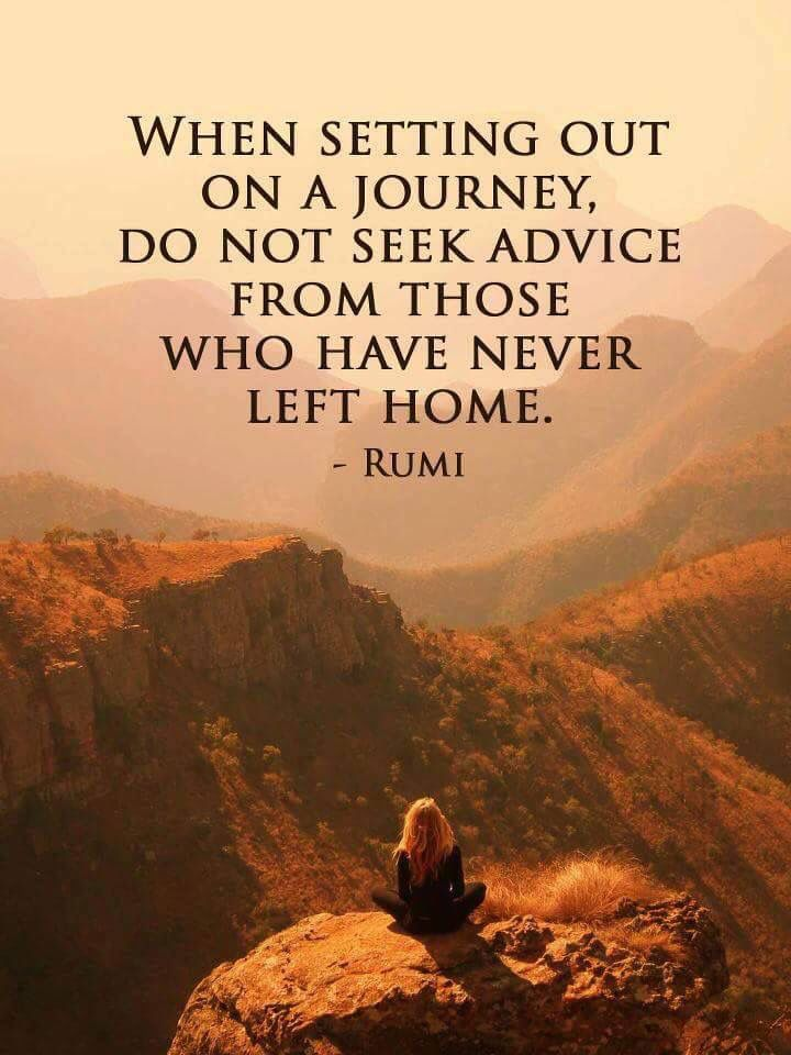 success-quotes-when-setting-out-on-a-journey-do-not-seek-advice-from-those-who-have-never-left